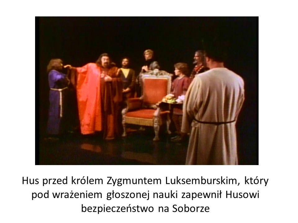 Hus przed królem Zygmuntem Luksemburskim, który pod wrażeniem głoszonej nauki zapewnił Husowi bezpieczeństwo na Soborze