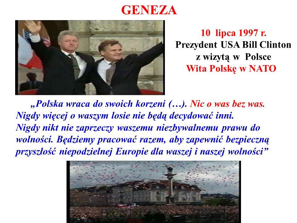 GENEZA Polska wraca do swoich korzeni (…). Nic o was bez was. Nigdy więcej o waszym losie nie będą decydować inni. Nigdy nikt nie zaprzeczy waszemu ni