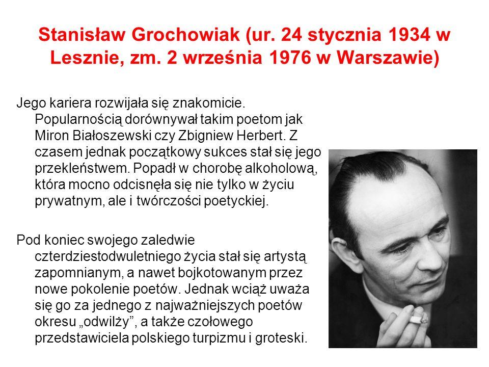 Stanisław Grochowiak (ur.24 stycznia 1934 w Lesznie, zm.