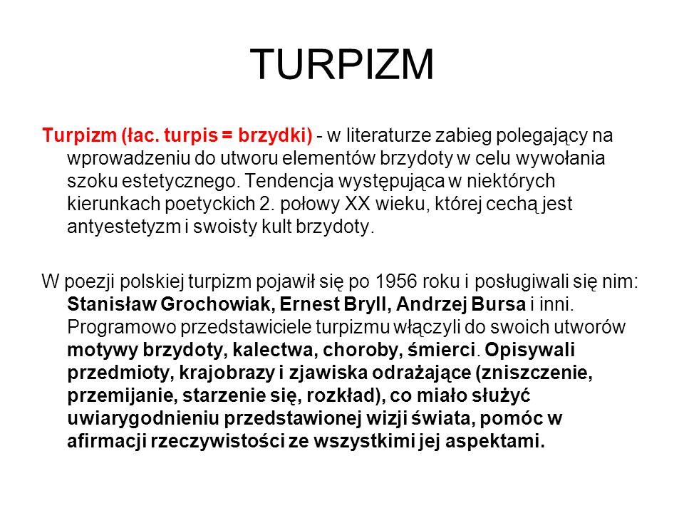 TURPIZM Turpizm (łac.
