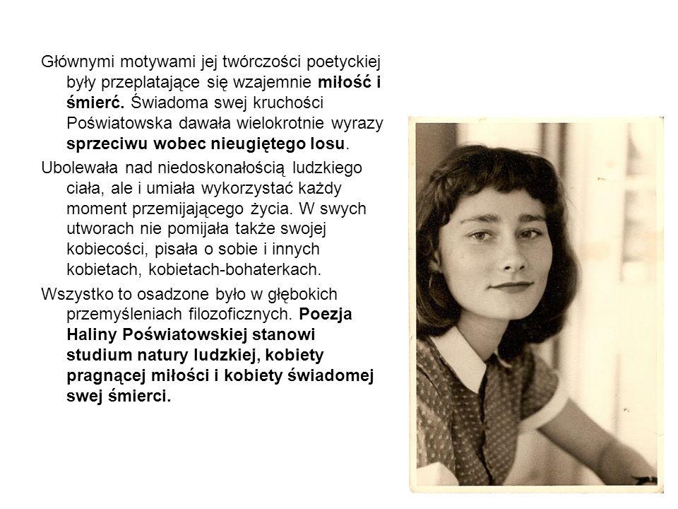Głównymi motywami jej twórczości poetyckiej były przeplatające się wzajemnie miłość i śmierć.