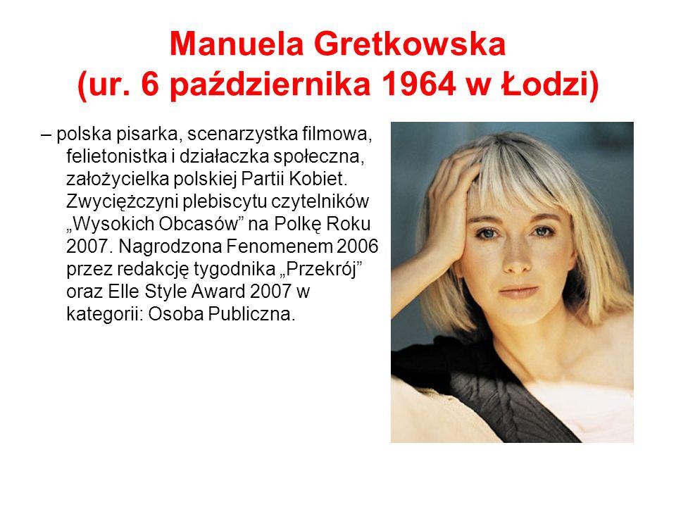 Manuela Gretkowska (ur.