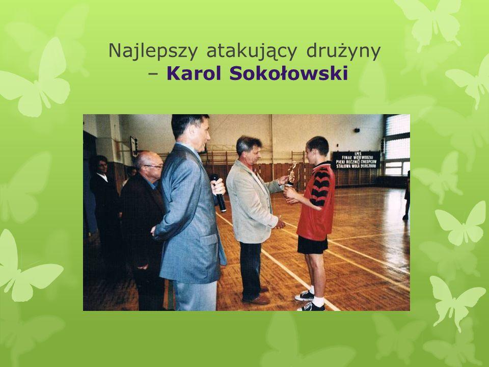 Najlepszy atakujący drużyny – Karol Sokołowski