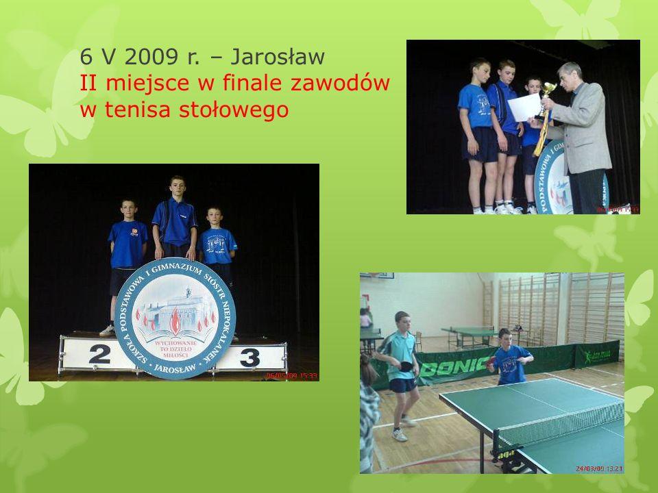 6 V 2009 r. – Jarosław II miejsce w finale zawodów w tenisa stołowego
