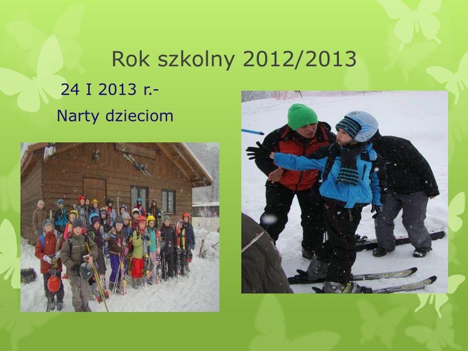 Rok szkolny 2012/2013 24 I 2013 r.- Narty dzieciom