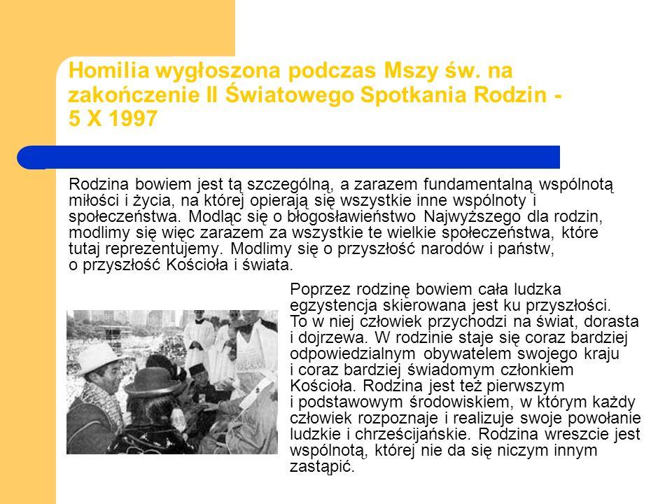 Rozważanie przed modlitwą Anioł Pański 5 X 1997 Pozdrawiam z całego serca rodziny polskie w Brazylii.