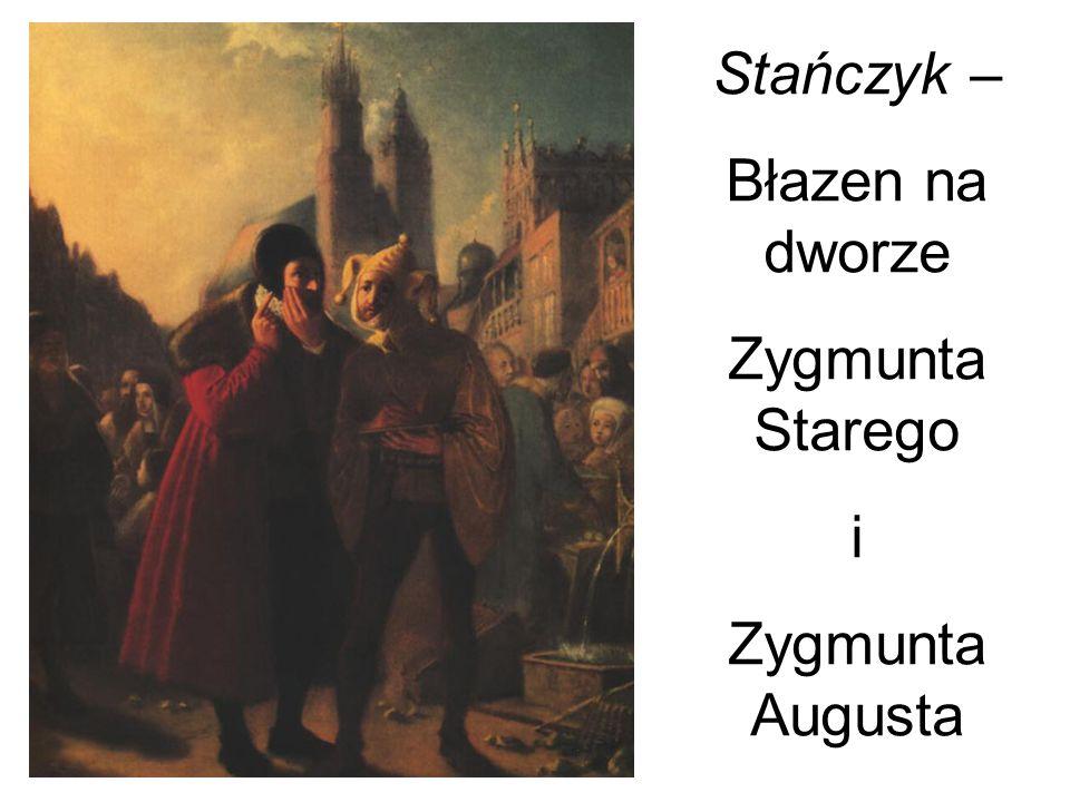 Stańczyk – Błazen na dworze Zygmunta Starego i Zygmunta Augusta