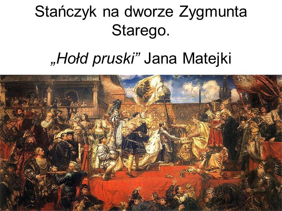 Stańczyk na dworze Zygmunta Starego. Hołd pruski Jana Matejki