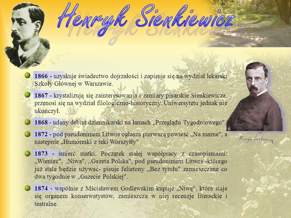 1846 - urodzony 5 maja w Woli Okrzejskiej na Podlasiu, syn Józefa Sienkiewicza i Stefanii z Cieciszowskich. Po matce spokrewniony był ze znanymi w dzi