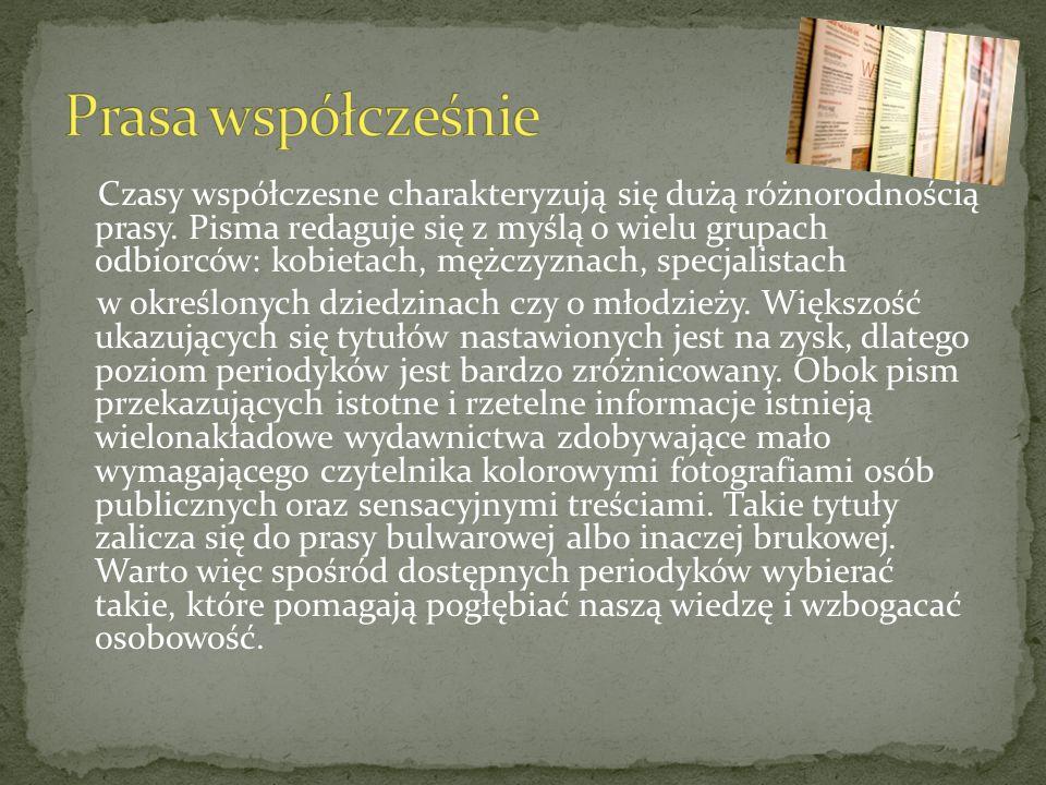 ,,Gazeta wyborcza,,Fakt,,Rzeczpospolita,,Dziennik Polski