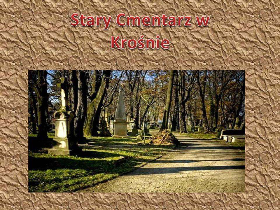 Stary cmentarz – założony poza ówczesnymi granicami miasta ok.