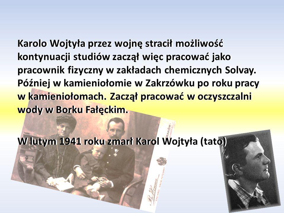 Młode lata Karola Wojtyły Karol Wojtyła urodził się w Wadowicach 18 maja 1920 roku był drugim synem Karola Wojtyły i Emilii.