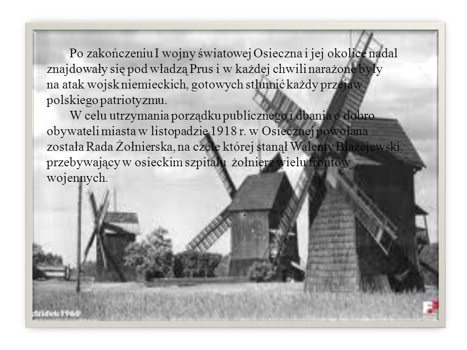 Po zakończeniu I wojny światowej Osieczna i jej okolice nadal znajdowały się pod władzą Prus i w każdej chwili narażone były na atak wojsk niemieckich