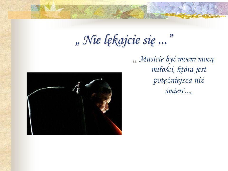 Pozostanie... Jan Paweł II pozostanie na zawsze w naszych sercach, w naszych myślach. Człowiek, który swą dobrocią ogarniał świat, człowiek, który zmi