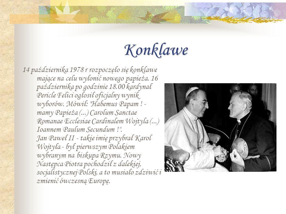 Konklawe 14 października 1978 r rozpoczęło się konklawe mające na celu wyłonić nowego papieża.