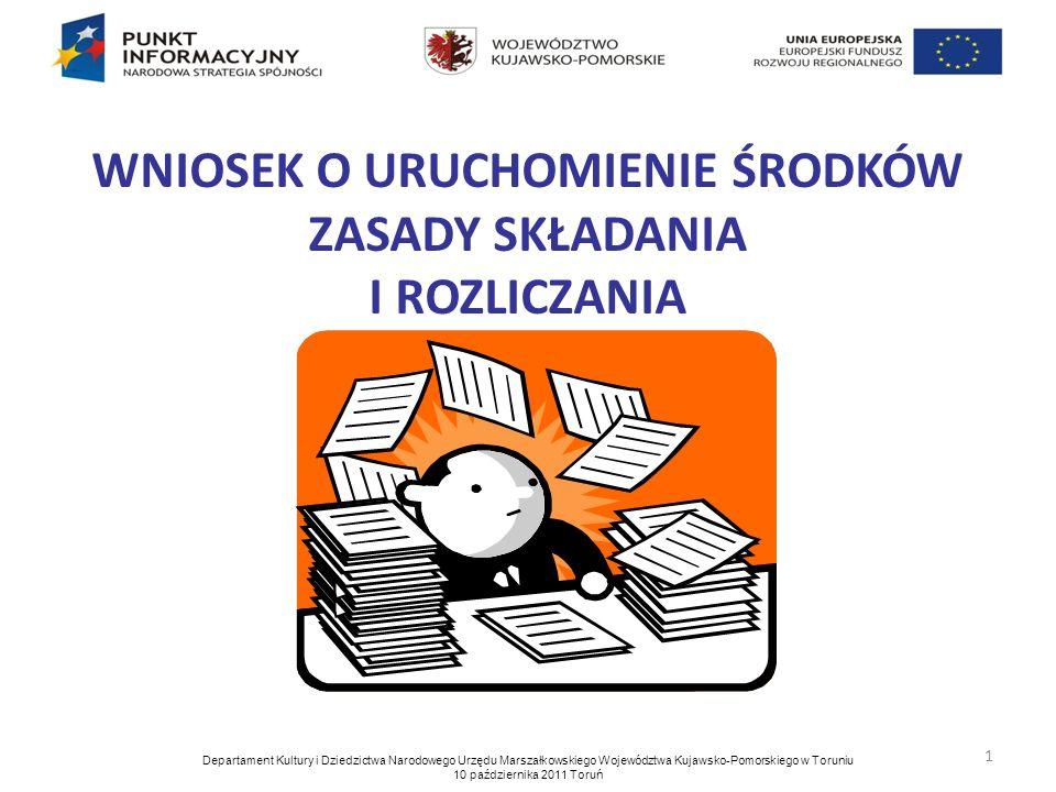 2 Wzór wniosku o uruchomienie środków stanowi załącznik nr 3 Umowy Partnerskiej zawartej 16 maja 2011 r.