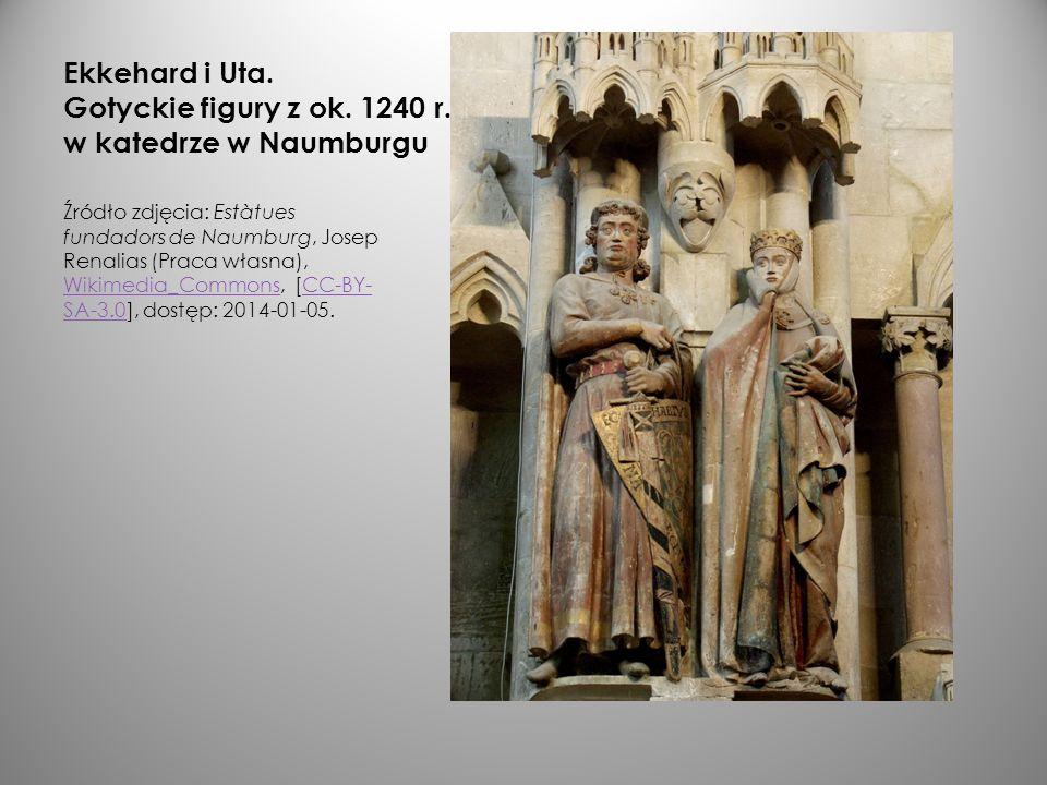 Ekkehard i Uta. Gotyckie figury z ok. 1240 r. w katedrze w Naumburgu Źródło zdjęcia: Estàtues fundadors de Naumburg, Josep Renalias (Praca własna), Wi