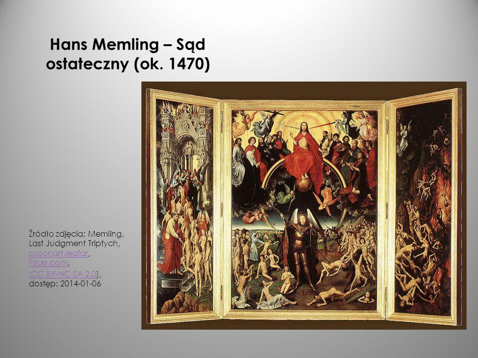 Hans Memling – Sąd ostateczny (ok. 1470) Źródło zdjęcia: Memling, Last Judgment Triptych, osocnart.leafar, Flickr.com, osocnart.leafar Flickr.com ;CC