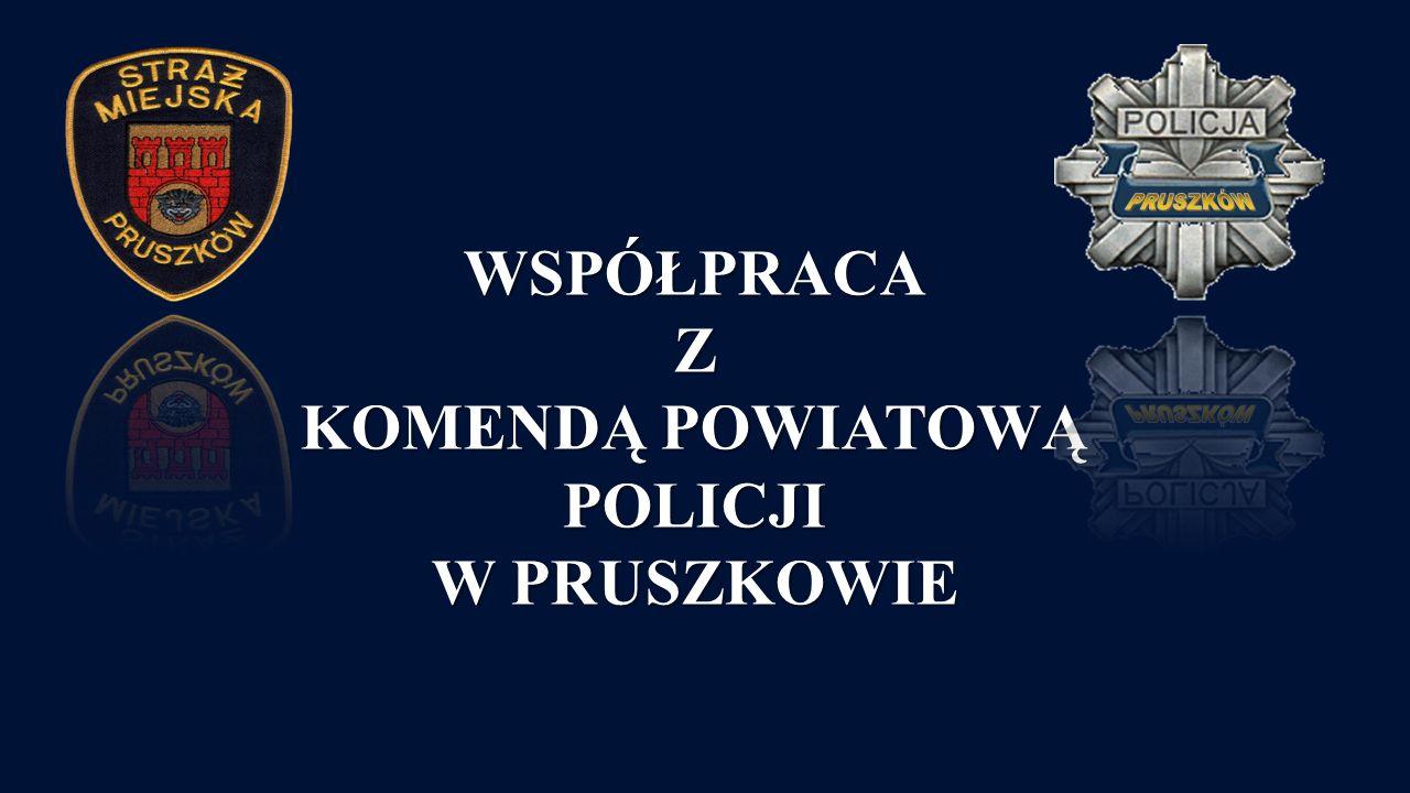 WSPÓŁPRACAZ KOMENDĄ POWIATOWĄ POLICJI W PRUSZKOWIE