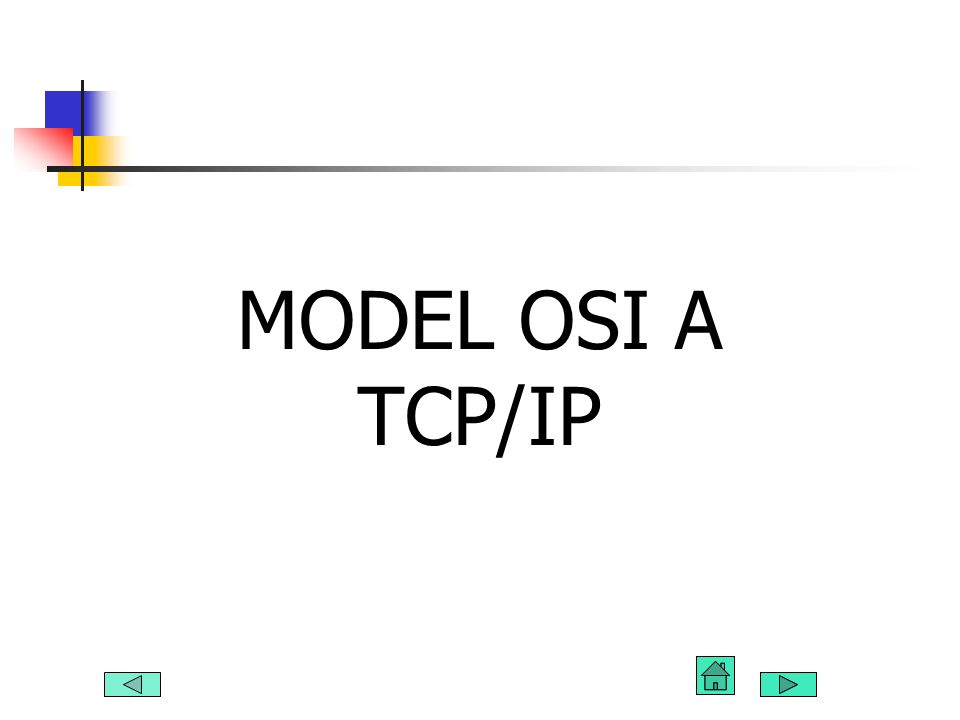 MODEL OSI A TCP/IP