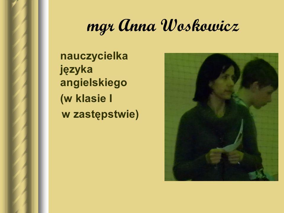 mgr Halina Petek nauczycielka fizyki (w klasie I w zastępstwie)