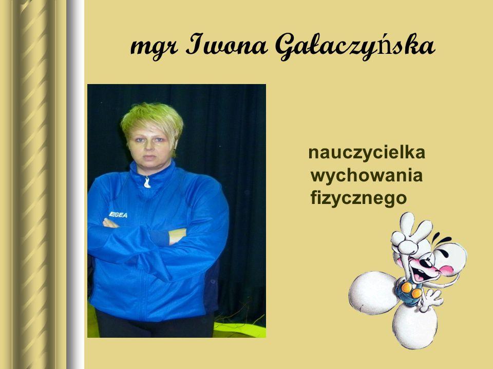 mgr Anna Woskowicz nauczycielka języka angielskiego (w klasie I w zastępstwie)