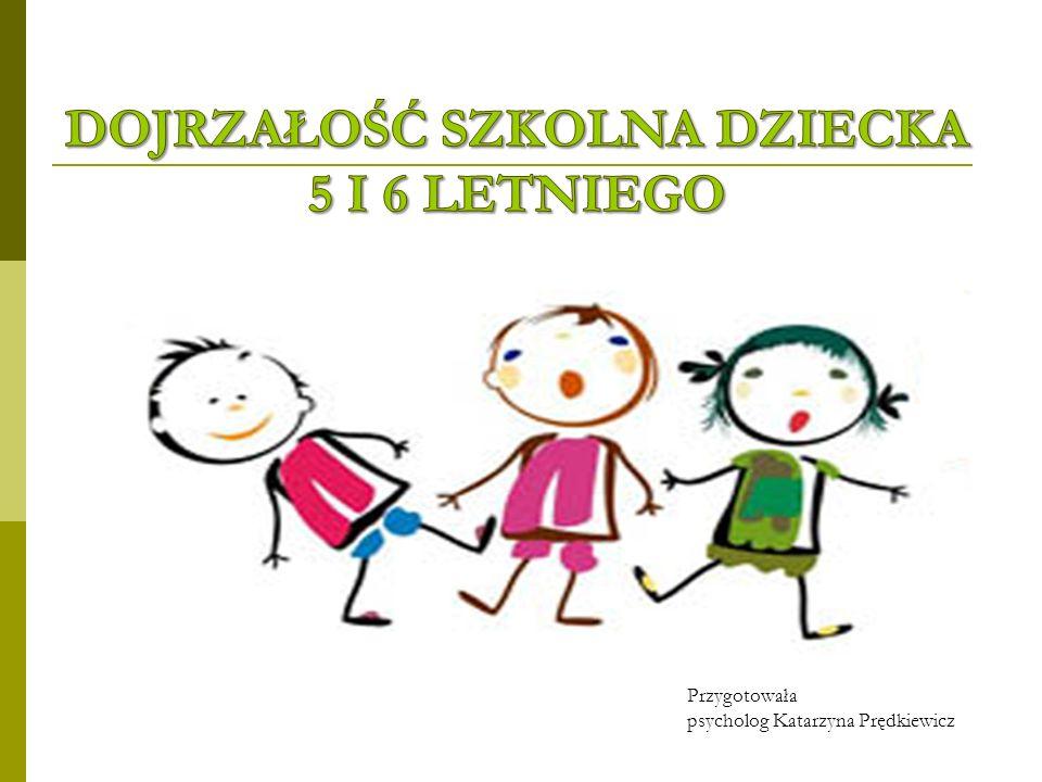 Przygotowała psycholog Katarzyna Prędkiewicz