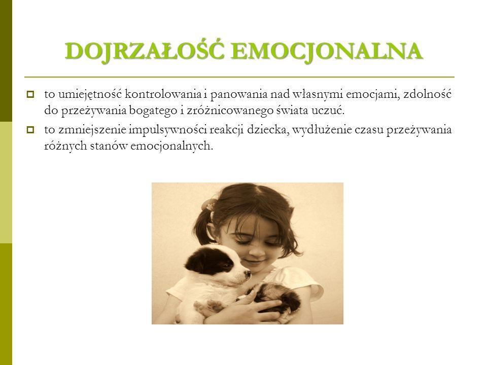 DOJRZAŁOŚĆ SPOŁECZNA to przystosowanie form zachowania dziecka do wymagań środowiska zewnętrznego.