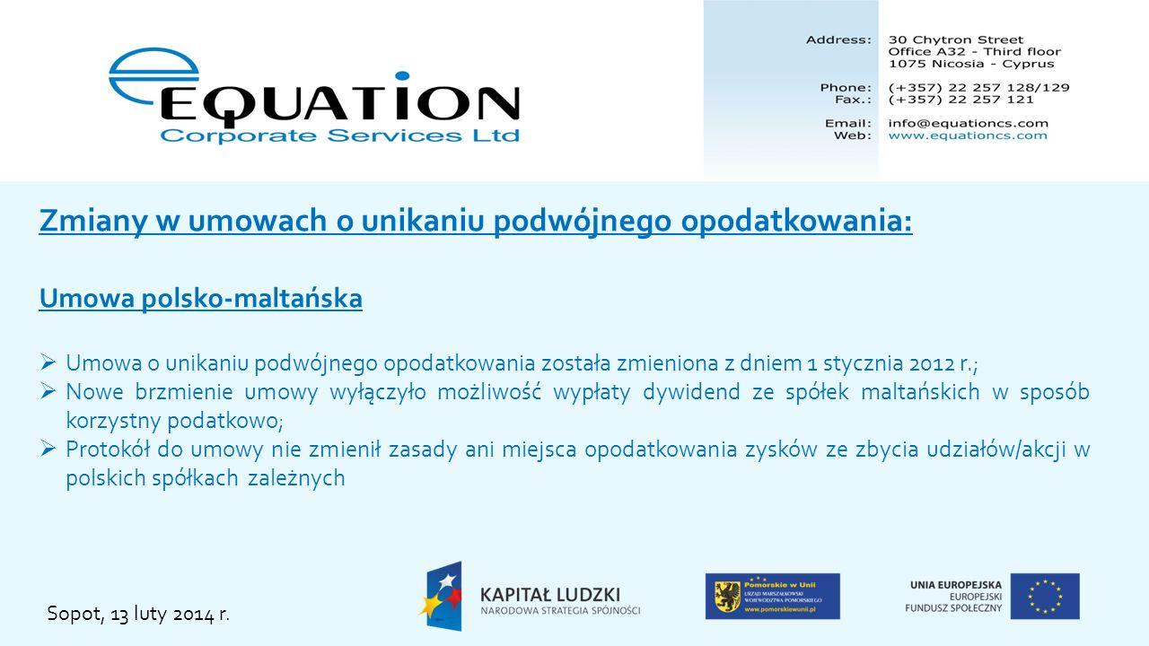 Zmiany w umowach o unikaniu podwójnego opodatkowania: Umowa polsko-maltańska Umowa o unikaniu podwójnego opodatkowania została zmieniona z dniem 1 sty