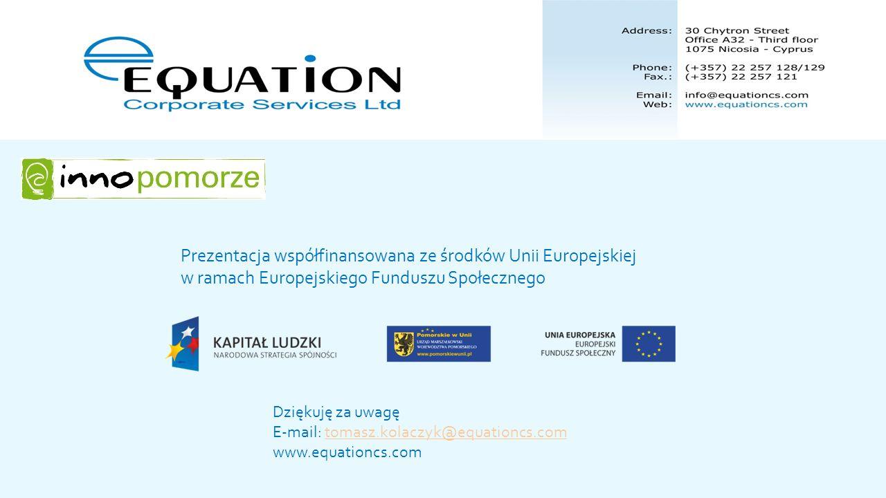 Prezentacja współfinansowana ze środków Unii Europejskiej w ramach Europejskiego Funduszu Społecznego Dziękuję za uwagę E-mail: tomasz.kolaczyk@equati