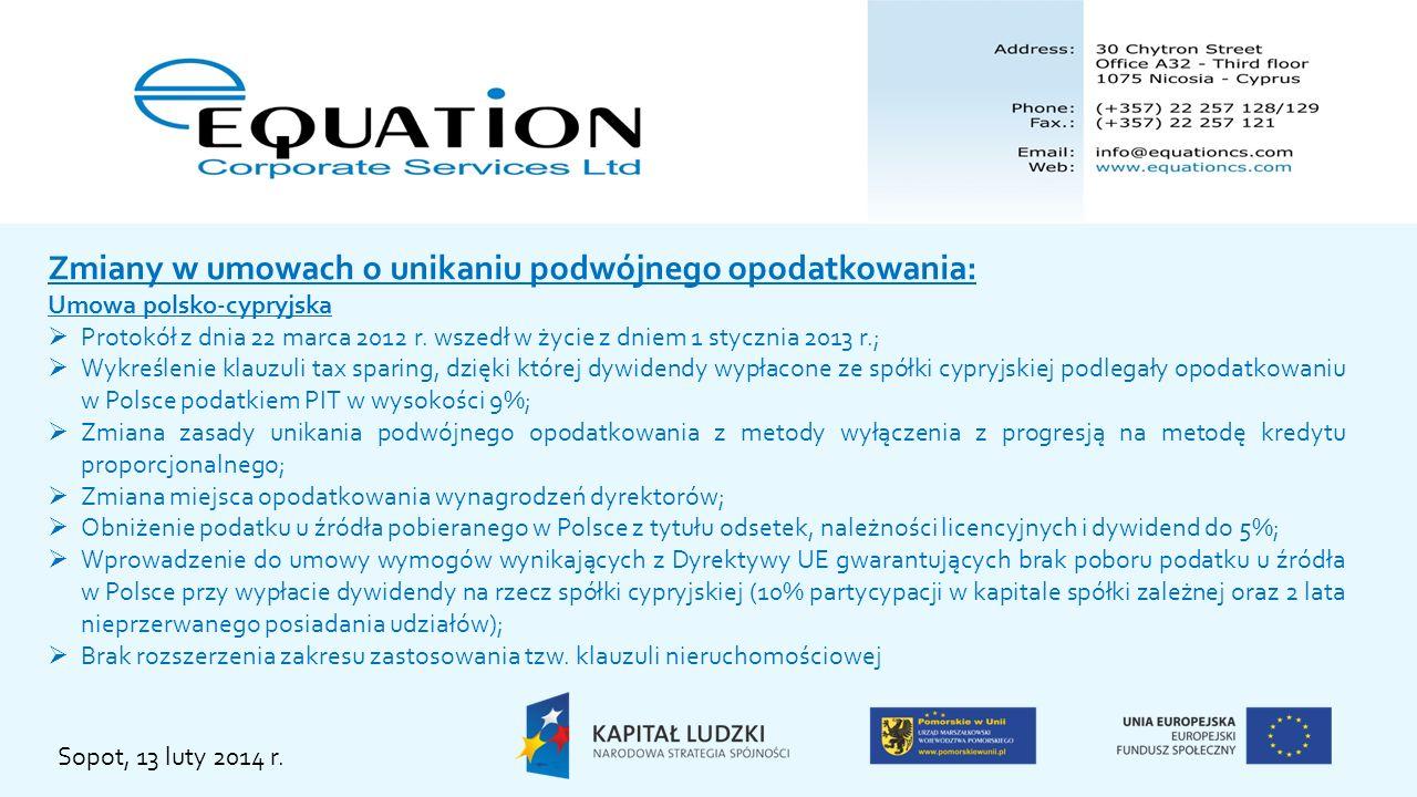 Zmiany w umowach o unikaniu podwójnego opodatkowania: Umowa polsko-maltańska Umowa o unikaniu podwójnego opodatkowania została zmieniona z dniem 1 stycznia 2012 r.; Nowe brzmienie umowy wyłączyło możliwość wypłaty dywidend ze spółek maltańskich w sposób korzystny podatkowo; Protokół do umowy nie zmienił zasady ani miejsca opodatkowania zysków ze zbycia udziałów/akcji w polskich spółkach zależnych