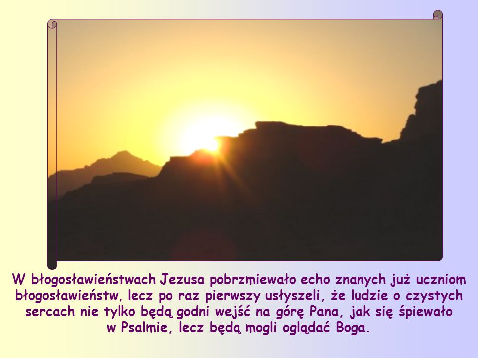 W Starym Testamencie słowo błogosławiony powtarzało się wielokrotnie, a oznaczało pochwałę człowieka, który w różnych sytuacjach wypełnia Słowo Pański