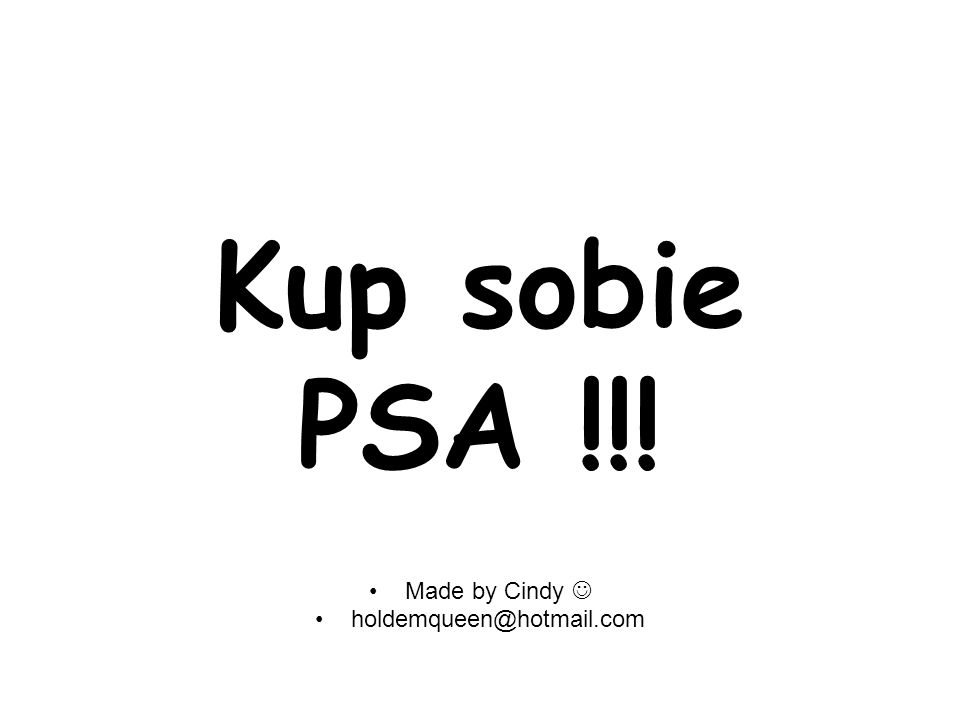Kup sobie PSA !!! Made by Cindy holdemqueen@hotmail.com