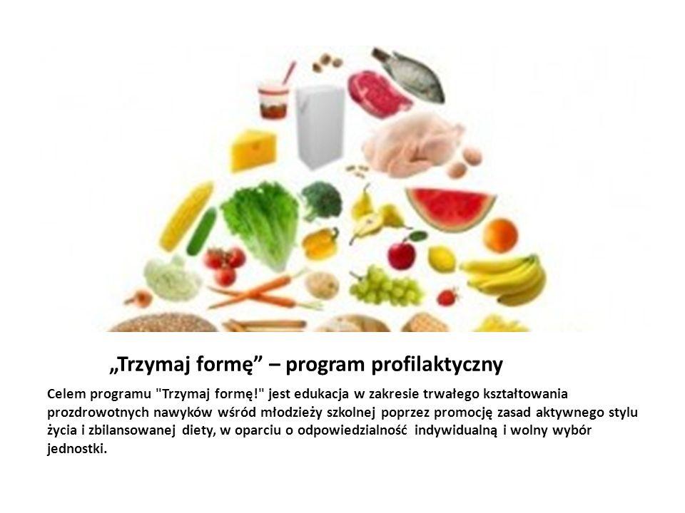 Trzymaj formę – program profilaktyczny Celem programu
