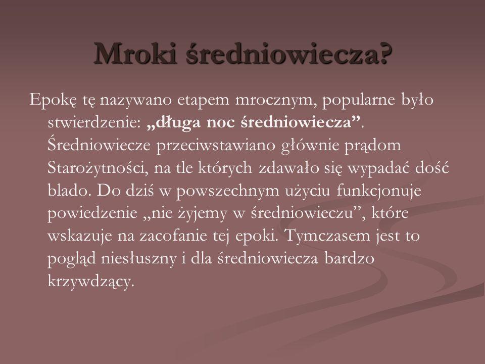 Kronika Wincentego Kadłubka Wincenty Kadłubek, żyjący w latach ok.