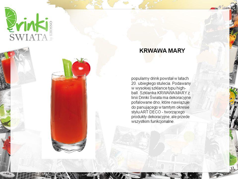 KRWAWA MARY popularny drink powstał w latach 20. ubiegłego stulecia. Podawany w wysokiej szklance typu high- ball. Szklanka KRWAWA MARY z linii Drinki