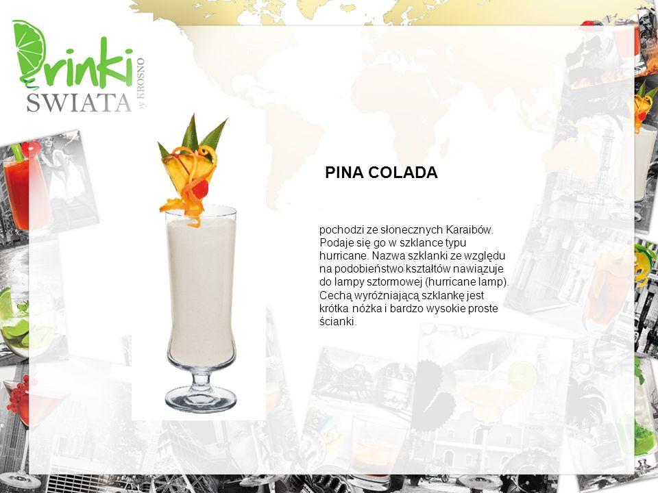 PINA COLADA pochodzi ze słonecznych Karaibów. Podaje się go w szklance typu hurricane. Nazwa szklanki ze względu na podobieństwo kształtów nawiązuje d