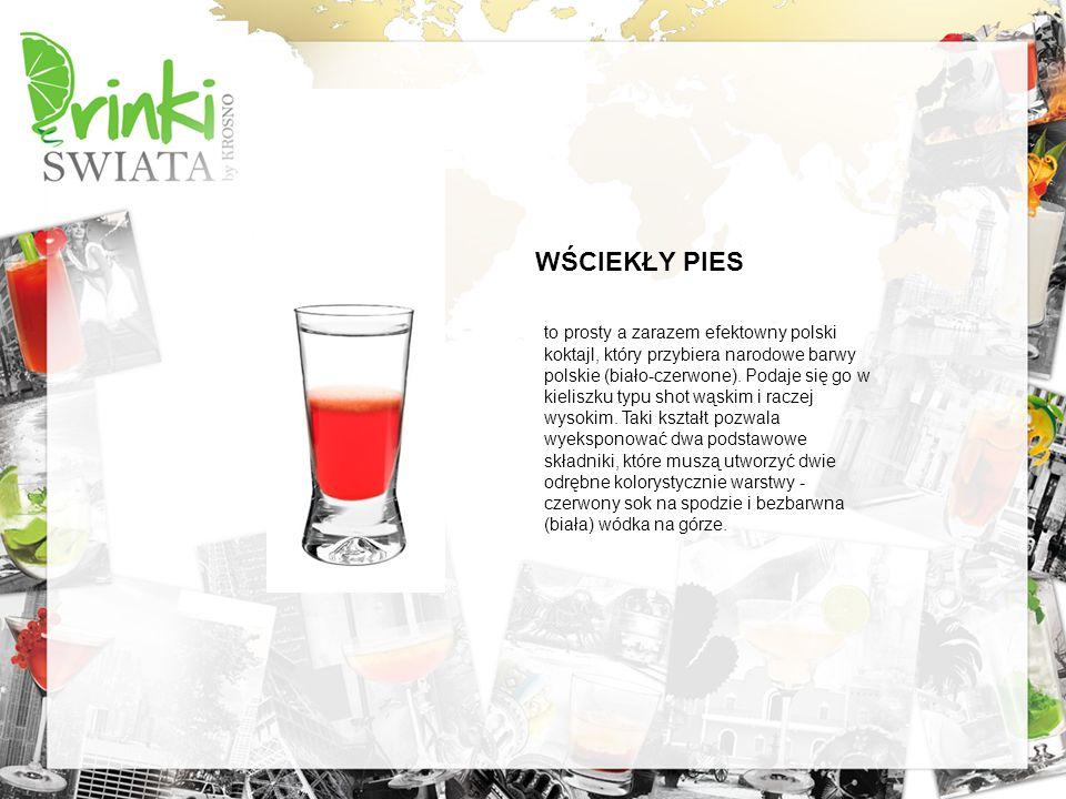 . WŚCIEKŁY PIES to prosty a zarazem efektowny polski koktajl, który przybiera narodowe barwy polskie (biało-czerwone). Podaje się go w kieliszku typu