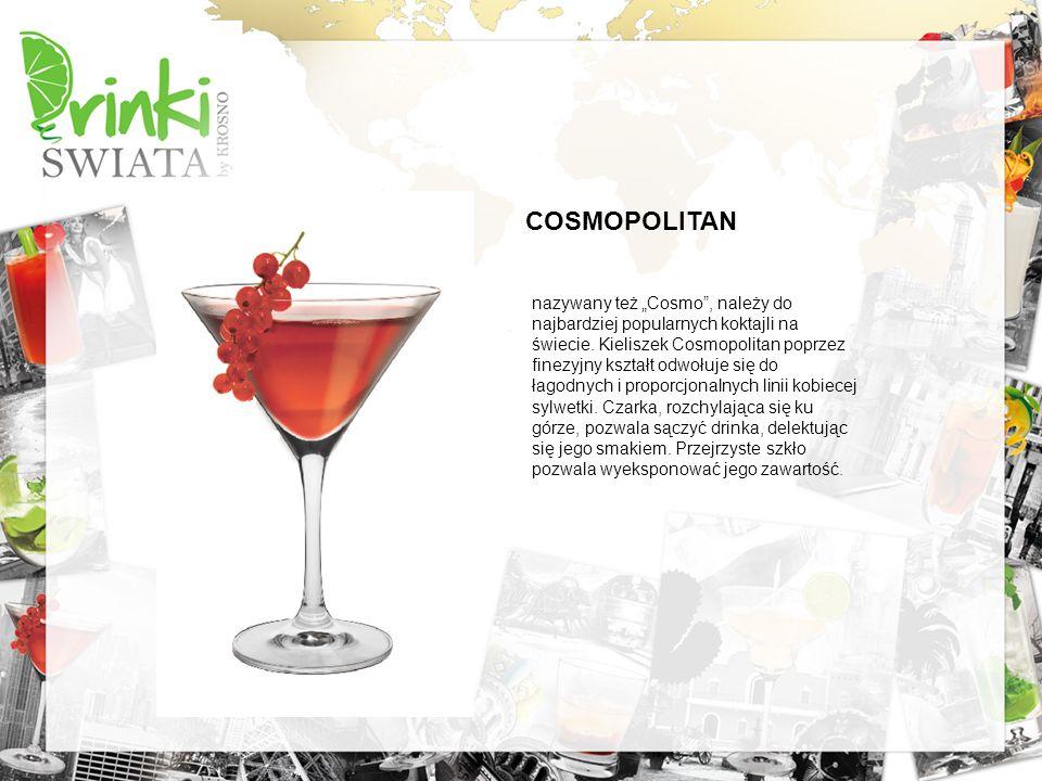 COSMOPOLITAN nazywany też Cosmo, należy do najbardziej popularnych koktajli na świecie. Kieliszek Cosmopolitan poprzez finezyjny kształt odwołuje się