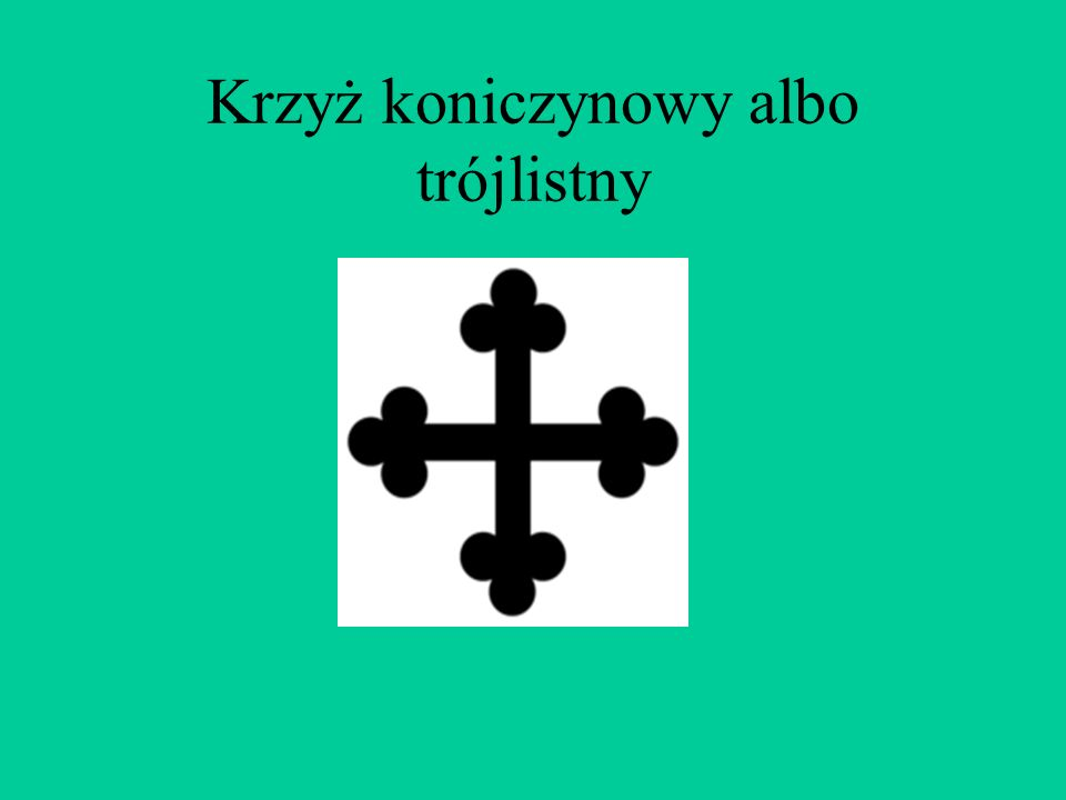 Krzyż mantuański Jest używany w niemieckim orderze żelaznego krzyża. Order ten był opracowany przez Króla Fryderyka Wilhelma III Pruskiego w 1813 r.,
