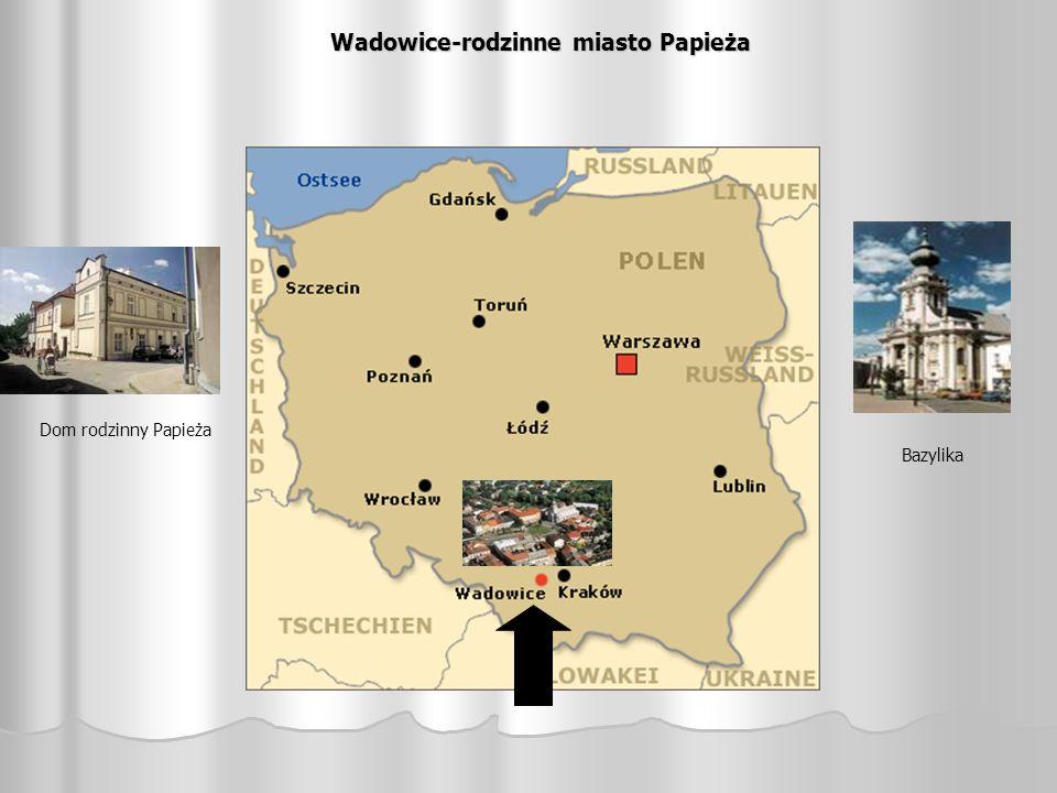 Wadowice-rodzinne miasto Papieża Dom rodzinny Papieża Bazylika