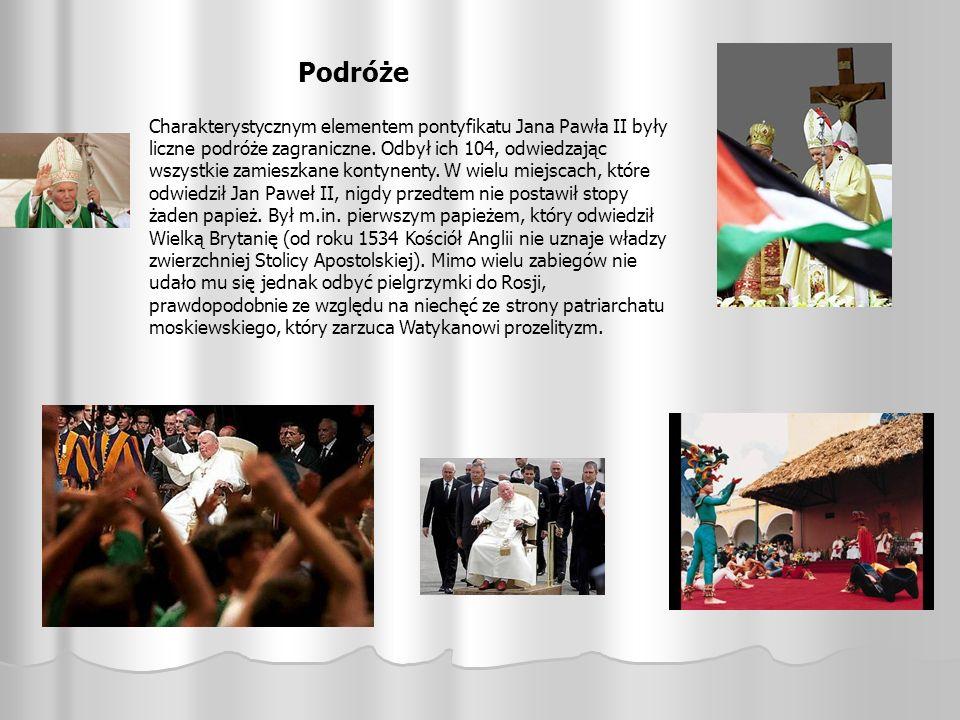 Podróże Charakterystycznym elementem pontyfikatu Jana Pawła II były liczne podróże zagraniczne. Odbył ich 104, odwiedzając wszystkie zamieszkane konty
