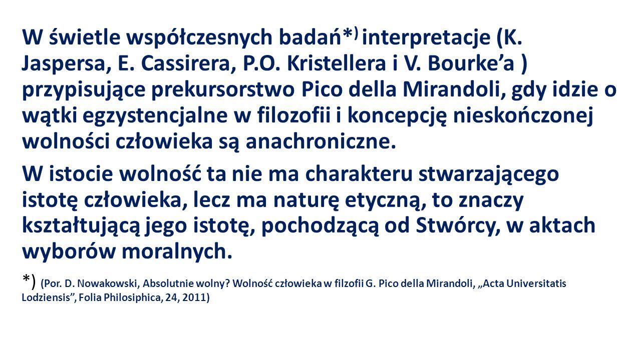 W świetle współczesnych badań* ) interpretacje (K.