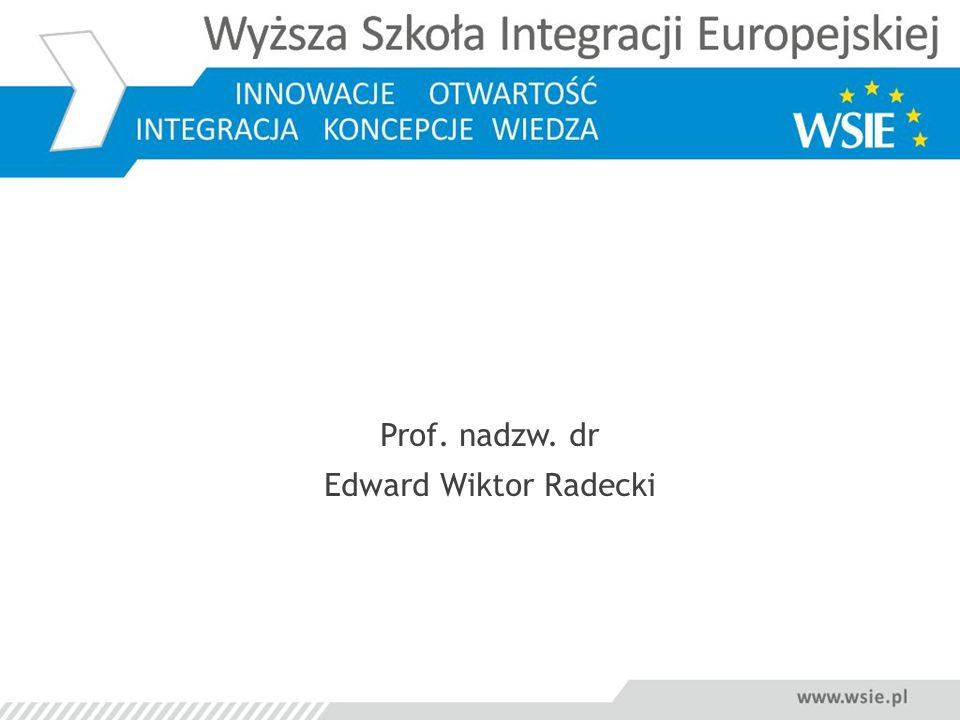Prof. nadzw. dr Edward Wiktor Radecki