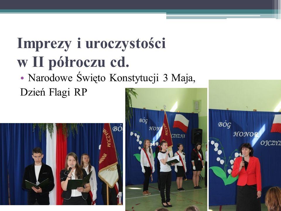 Imprezy i uroczystości w II półroczu cd. Narodowe Święto Konstytucji 3 Maja, Dzień Flagi RP
