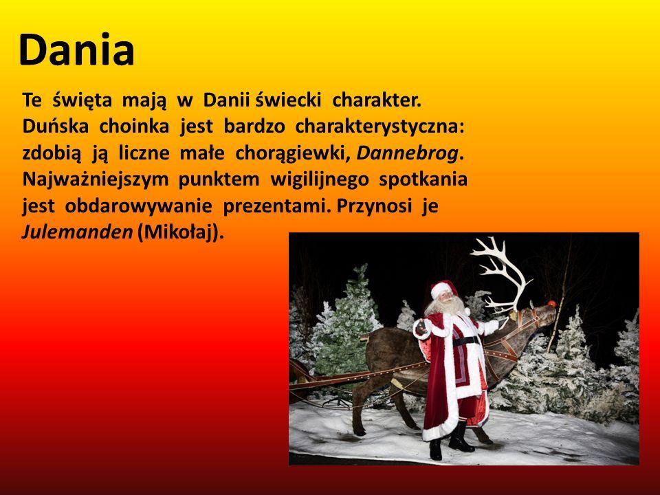 Dania Te święta mają w Danii świecki charakter. Duńska choinka jest bardzo charakterystyczna: zdobią ją liczne małe chorągiewki, Dannebrog. Najważniej