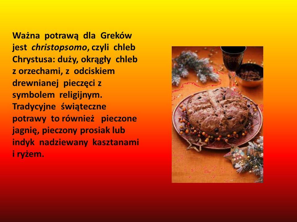 Ważna potrawą dla Greków jest christopsomo, czyli chleb Chrystusa: duży, okrągły chleb z orzechami, z odciskiem drewnianej pieczęci z symbolem religij