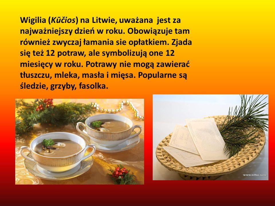 Wigilia (Kūčios) na Litwie, uważana jest za najważniejszy dzień w roku. Obowiązuje tam również zwyczaj łamania sie opłatkiem. Zjada się też 12 potraw,