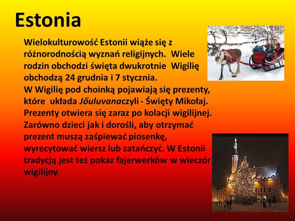 Estonia Wielokulturowość Estonii wiąże się z różnorodnością wyznań religijnych. Wiele rodzin obchodzi święta dwukrotnie Wigilię obchodzą 24 grudnia i