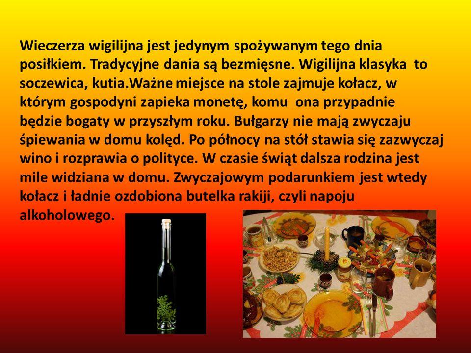 Wieczerza wigilijna jest jedynym spożywanym tego dnia posiłkiem. Tradycyjne dania są bezmięsne. Wigilijna klasyka to soczewica, kutia.Ważne miejsce na